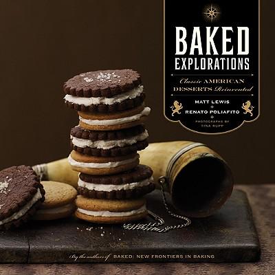 Baked Explorations By Lewis, Matt/ Poliafito, Renato/ Rupp, Tina (PHT)